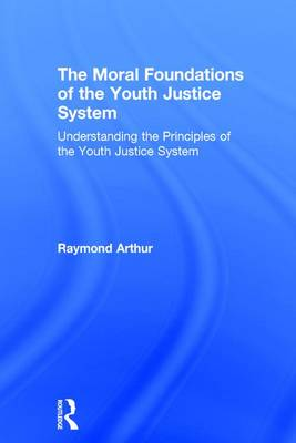 Moral Foundations of the Youth Justice System book