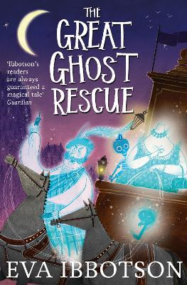 Great Ghost Rescue by Eva Ibbotson