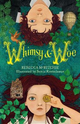 Whimsy and Woe (Whimsy & Woe, Book 1) by Rebecca McRitchie