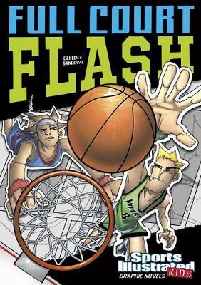 Full Court Flash by Scott Ciencin