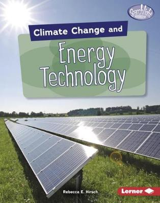 Climate Change and Energy Technology by Rebecca E. Hirsch