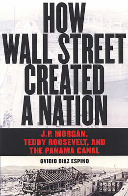 How Wall Street Created a Nation book