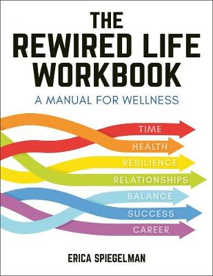 The Rewired Life Workbook book