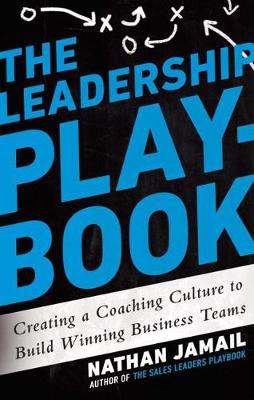 Leadership Playbook by Nathan Jamail