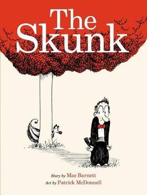 The Skunk by Mac Barnett