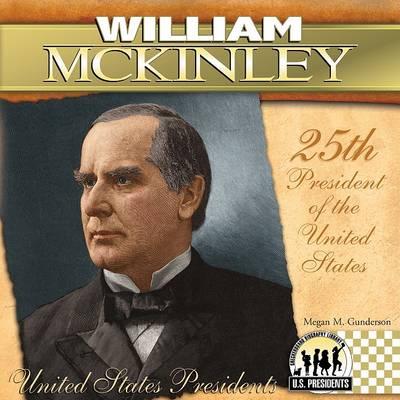 William McKinley by Megan M Gunderson