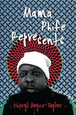 Mama Phife Represents: A Memoir book