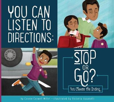 You Can Listen to Directions by Connie Colwell Miller