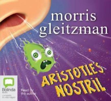 Aristotle's Nostril: Library Edition by Morris Gleitzman