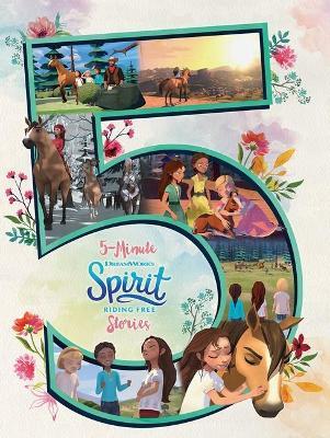 Spirit Riding Free: 5-Minute Stories (Dreamworks) book