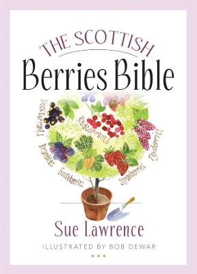 Scottish Berries Bible by Sue Lawrence