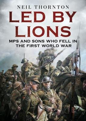 Led By Lions by N. Thornton