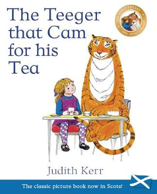 The Teeger That Cam For His Tea by Judith Kerr