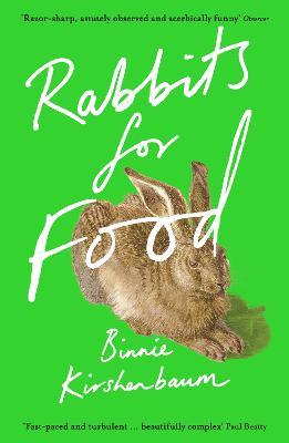 Rabbits for Food by Binnie Kirshenbaum