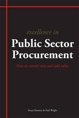 Excellence in Public Sector Procurement by Stuart Emmett