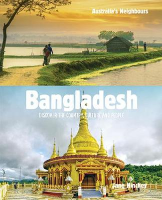 Bangladesh: Discover the Country, Culture and People book