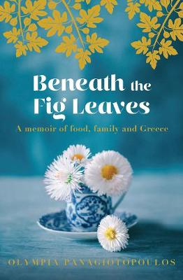 Beneath the Fig Leaves by Olympia Panagiotopoulos