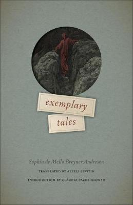 Exemplary Tales by Sophia de Mello Breyner Andresen