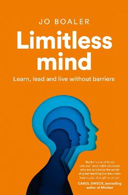 Limitless Mind: Learn, Lead and Live Without Barriers by Jo Boaler