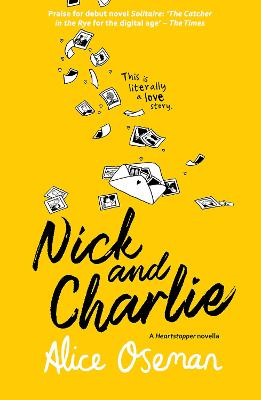 Nick and Charlie (A Solitaire novella) by Alice Oseman