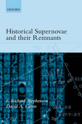 Historical Supernovae and their Remnants by F. Richard Stephenson