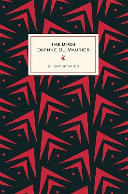 Birds And Other Stories by Daphne Du Maurier