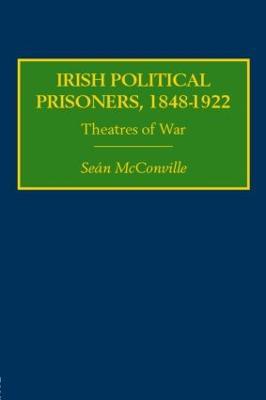 Irish Political Prisoners 1848-1922 book