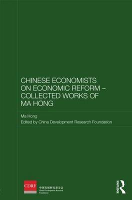 Chinese Economists on Economic Reform - Collected Works of Ma Hong book