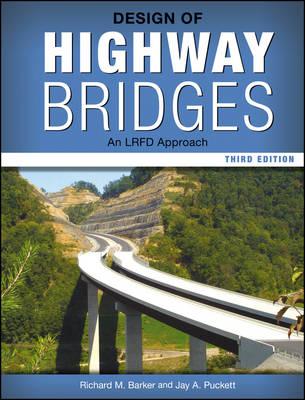 Design of Highway Bridges by Richard M. Barker