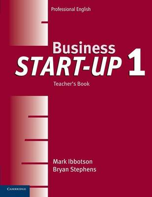 Business Start-Up 1 Teacher's Book by Mark Ibbotson
