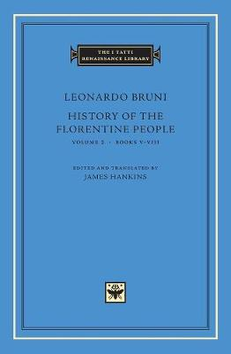 History of the Florentine People: v.2: Books 5-8 book