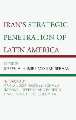 Iran's Strategic Penetration of Latin America by Ilan Berman