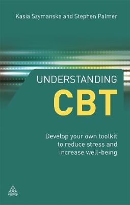 Understanding CBT by Kasia Szymanska