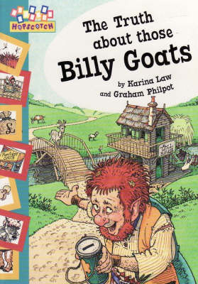 The Truth About Those Billy Goats by Karina Law