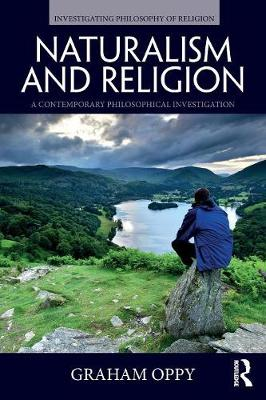 Naturalism and Religion by Graham Oppy