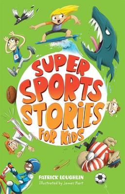 Super Sports Stories for Kids book