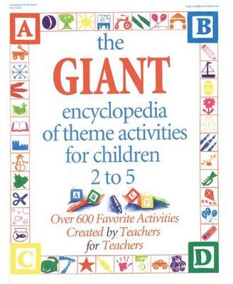 The Giant Encyclopedia of Theme Activities by Kathy Charner