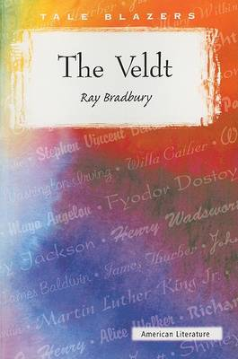 The Veldt by Ray D Bradbury