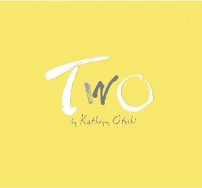 Two by Kathryn Otoshi