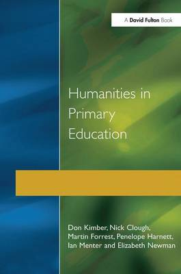 Humanities in Primary Education by Don Kimber