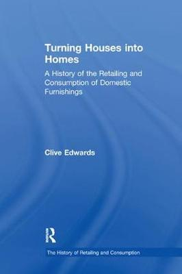 Turning Houses into Homes by Clive Edwards