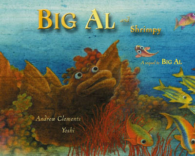 Big Al and Shrimpy by Andrew Clements