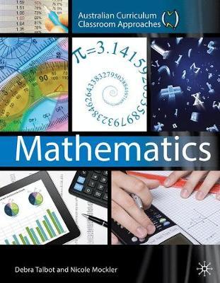 Australian Curriculum Classroom Approaches: Mathematics by NA Talbot