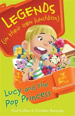 Lucy and the Pop Princess by Paul Collins