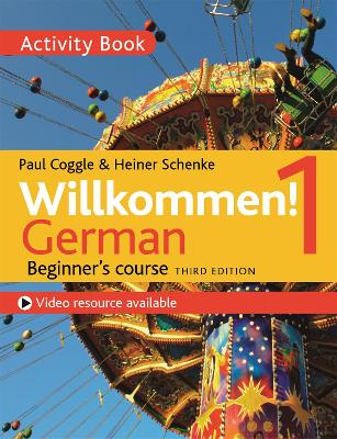 Willkommen! 1 (Third edition) German Beginner's course by Heiner Schenke