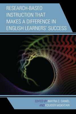Research-Based Instruction That Makes a Difference in English Learners' Success book