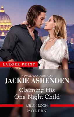 Claiming His One-Night Child by Jackie Ashenden