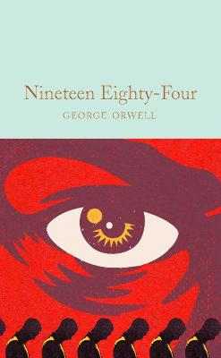 Nineteen Eighty-Four: 1984 by George Orwell