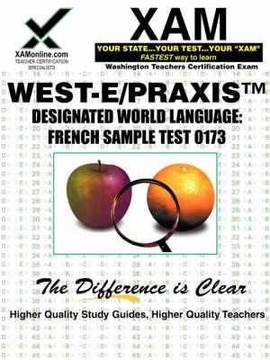 West-E/Praxis II Designated World Language by Sharon A Wynne