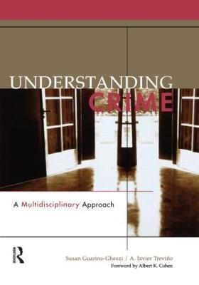 Understanding Crime by Susan Guarino-Ghezzi